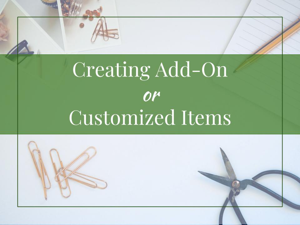 Creating Addon or Customized Items | Online Sales | PopUp Funds